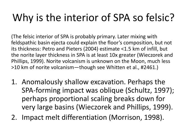 Why is the interior of SPA so felsic?