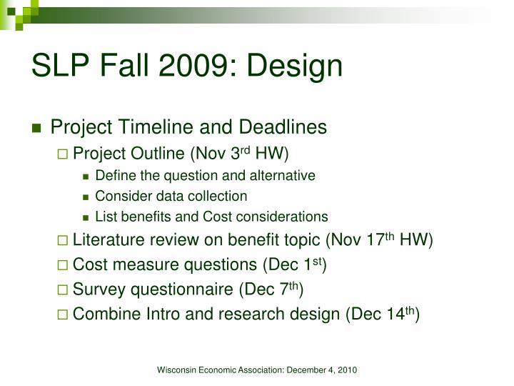 SLP Fall 2009: Design