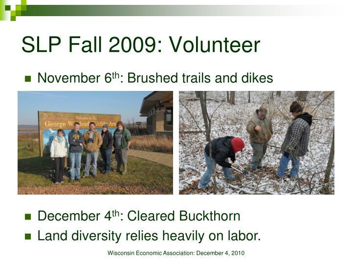 SLP Fall 2009: Volunteer