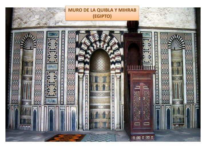 MURO DE LA QUIBLA Y MIHRAB
