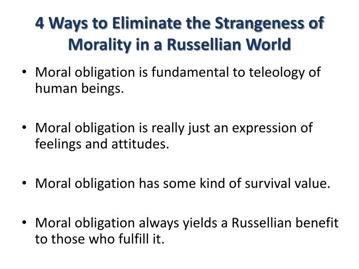 4 Ways to Eliminate the Strangeness of Morality in a Russellian World