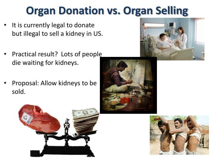 Organ Donation vs. Organ Selling