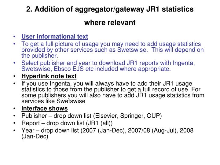 2. Addition of aggregator/gateway JR1 statistics