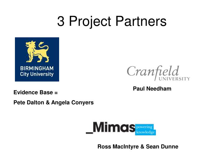 3 Project Partners