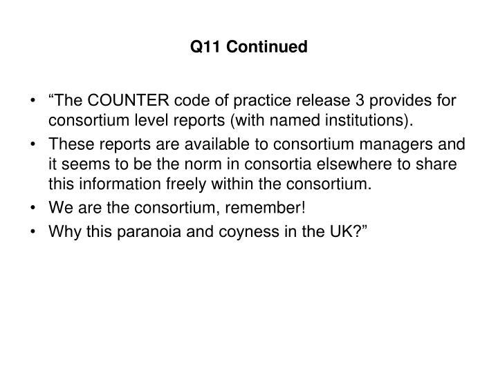 Q11 Continued