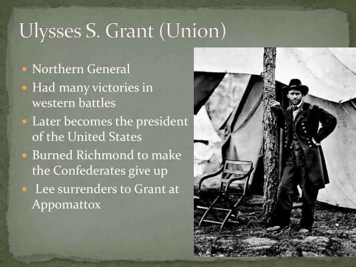 Ulysses S. Grant (Union)