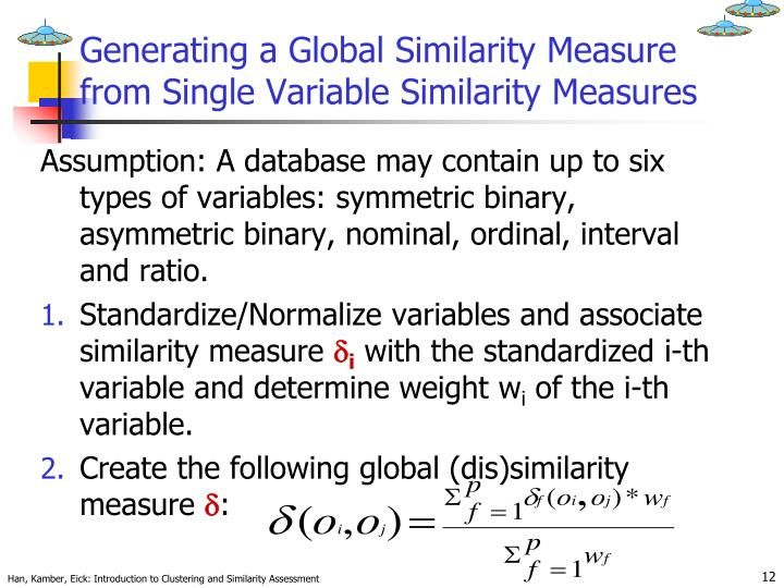 Generating a Global Similarity Measure from Single Variable Similarity Measures