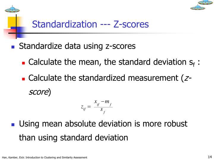 Standardization --- Z-scores