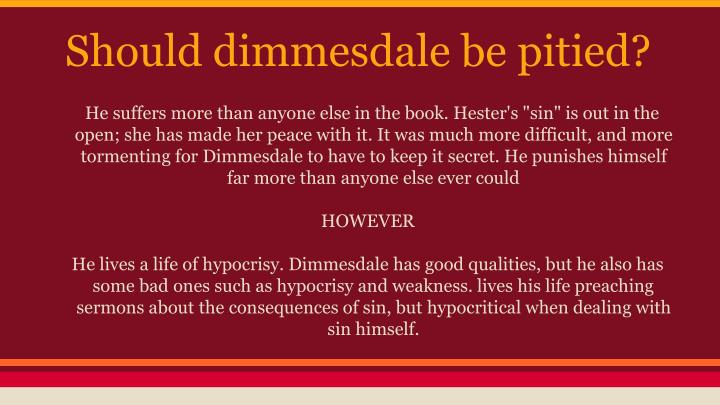 Should dimmesdale be pitied?