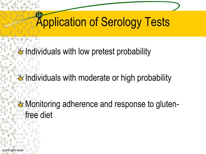 Application of Serology Tests