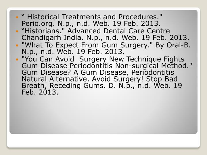 """ Historical Treatments"