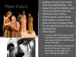 their fates
