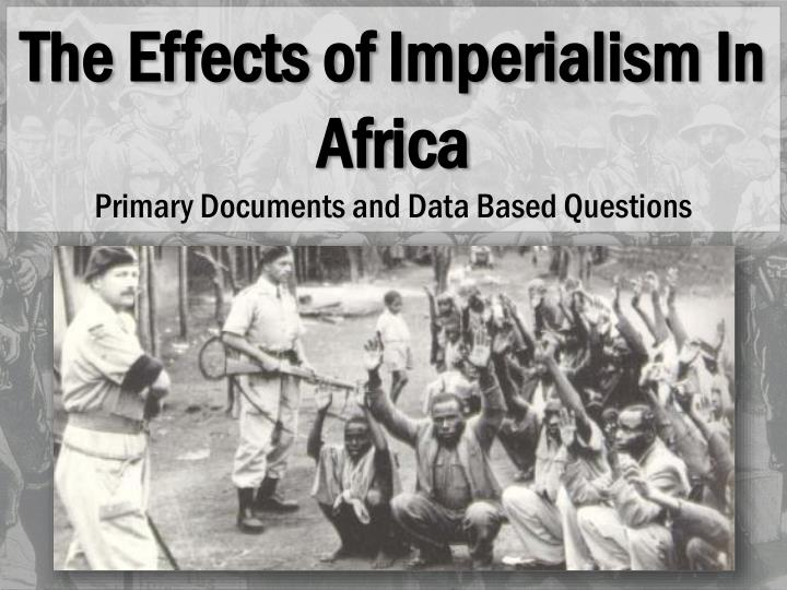 the effects of colonization in africa