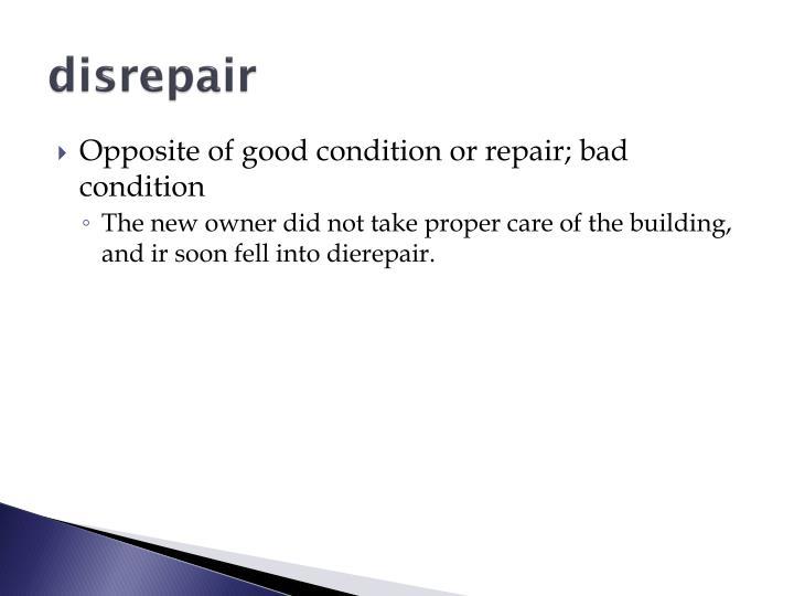 disrepair
