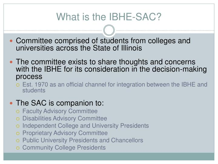 What is the IBHE-SAC?