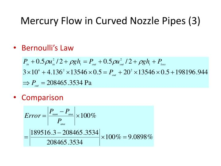 Mercury Flow in Curved Nozzle Pipes (3)
