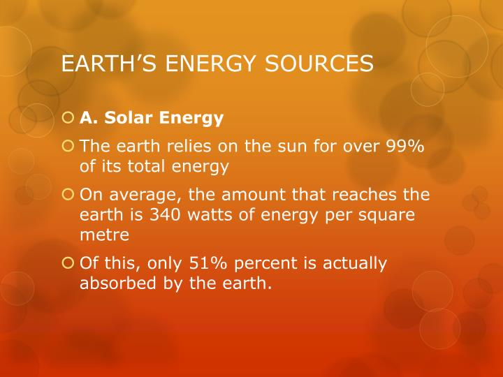 EARTH'S ENERGY SOURCES