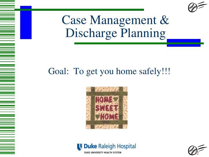 Case Management &