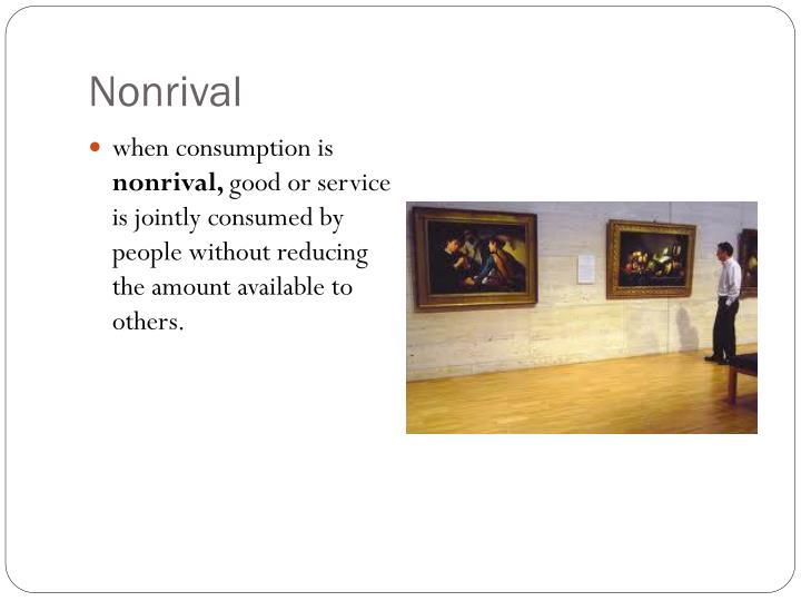 Nonrival
