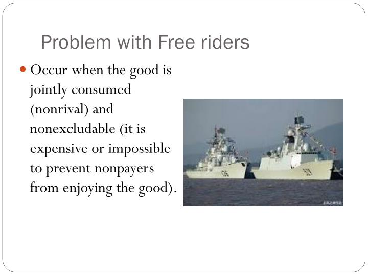 Problem with Free riders
