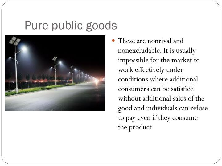 Pure public goods