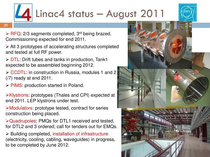 Linac4 status – August 2011
