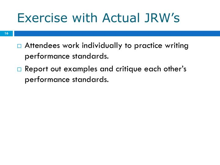 Exercise with Actual JRW's