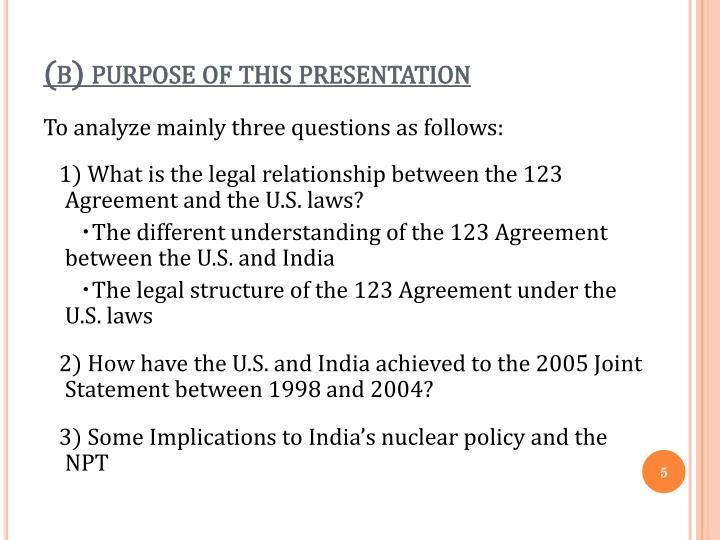 (b) purpose of this presentation
