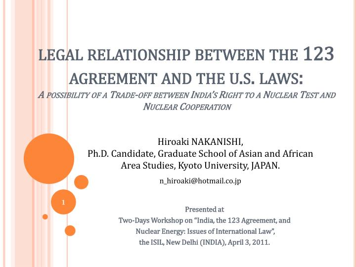 Legal relationship between the 123 agreement and the