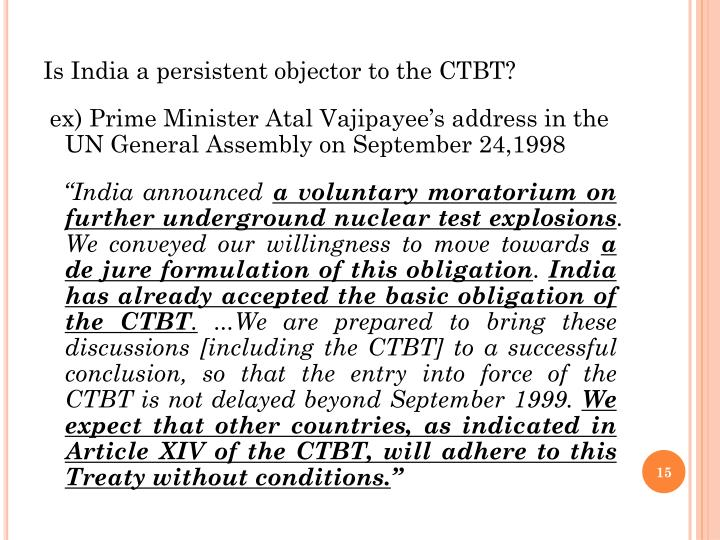 Is India a persistent objector to the CTBT?