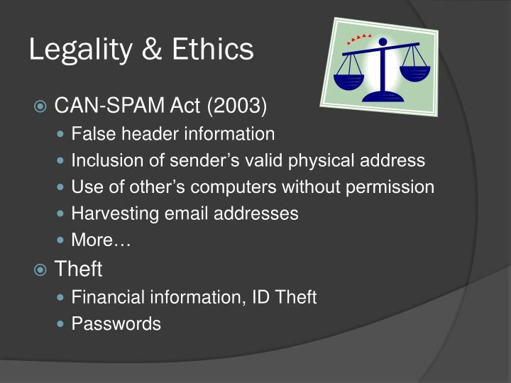 Legality & Ethics