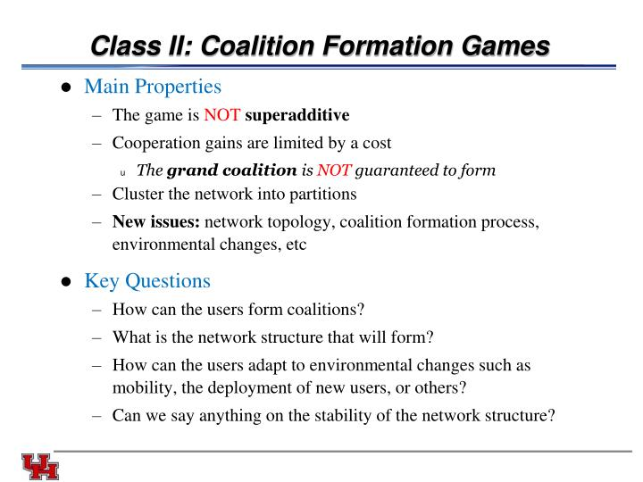Class II: Coalition Formation Games