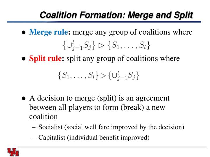 Coalition Formation: Merge and Split