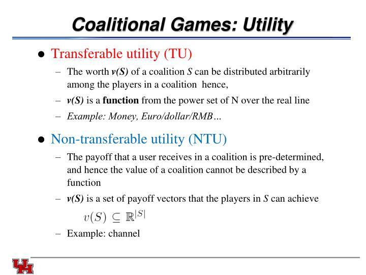 Coalitional Games: Utility