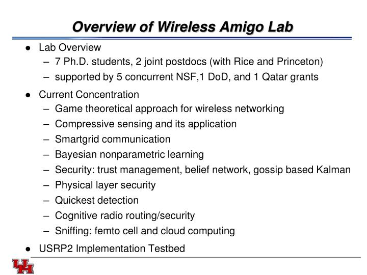 Overview of Wireless Amigo Lab