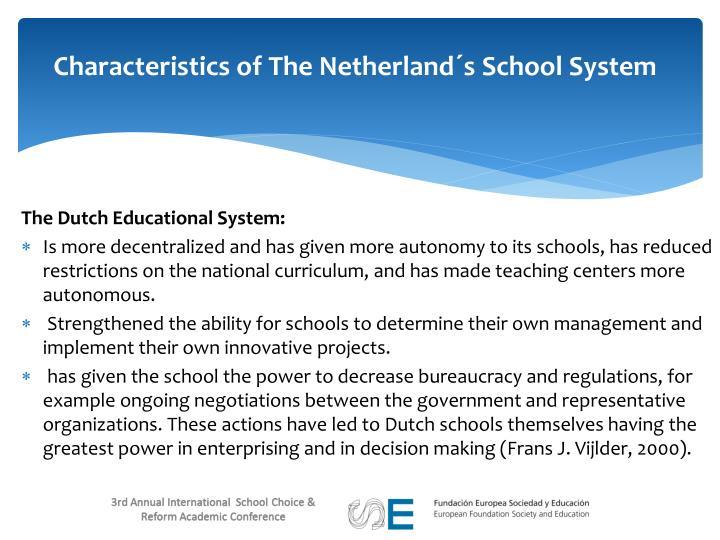 Characteristics of The Netherland´s School System