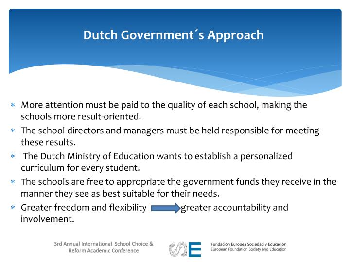 Dutch Government´s Approach