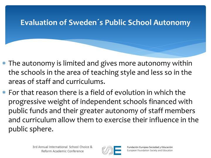Evaluation of Sweden´s Public School Autonomy