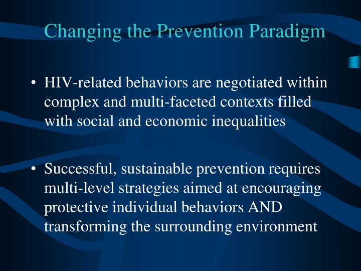 Changing the prevention paradigm