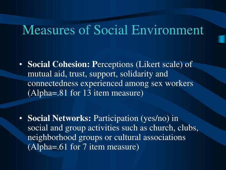 Measures of Social Environment
