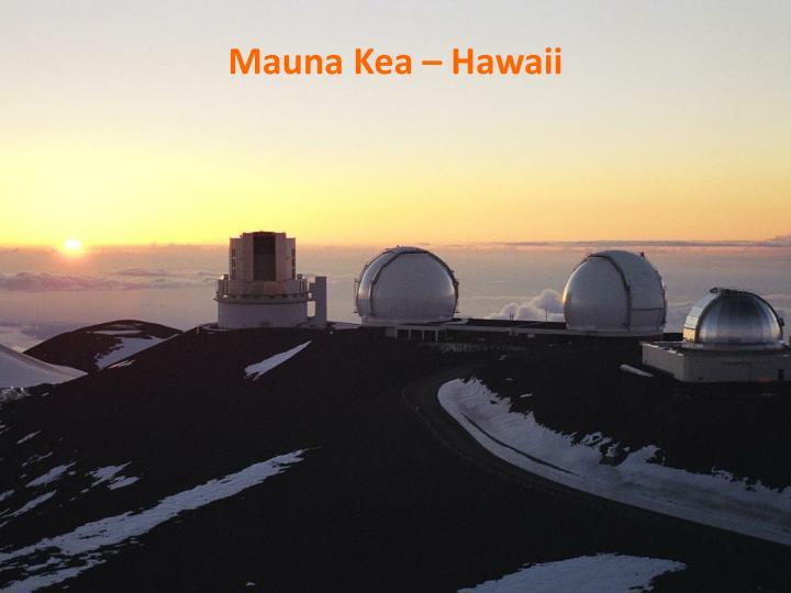 Mauna Kea – Hawaii