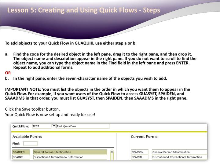 Lesson 5: Creating and Using Quick Flows - Steps