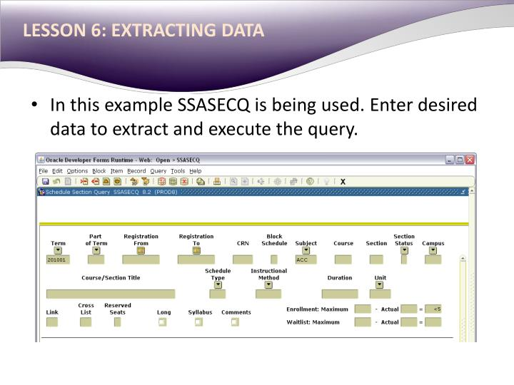 LESSON 6: EXTRACTING DATA