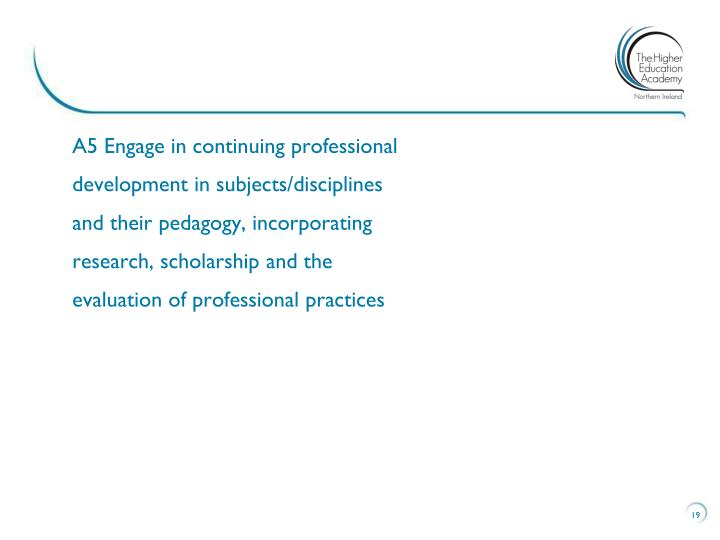 A5 Engage in continuing professional