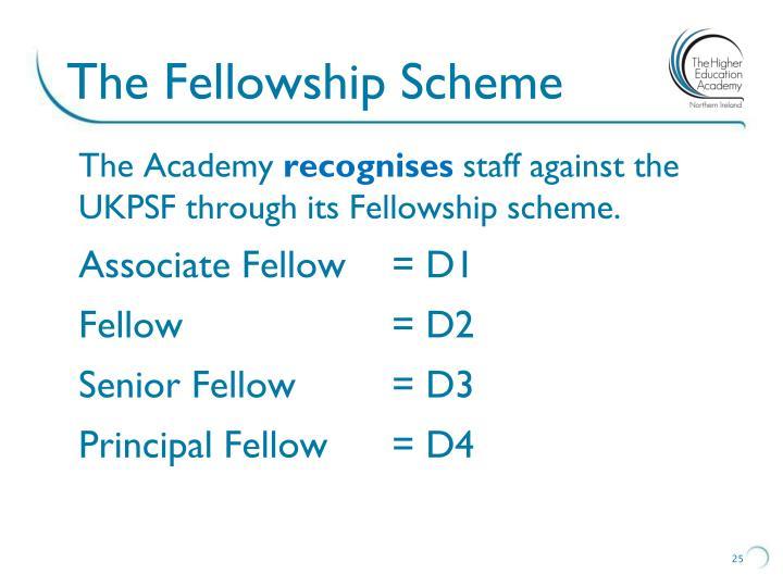 The Fellowship Scheme