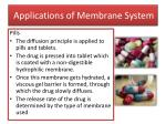 applications of m embrane system