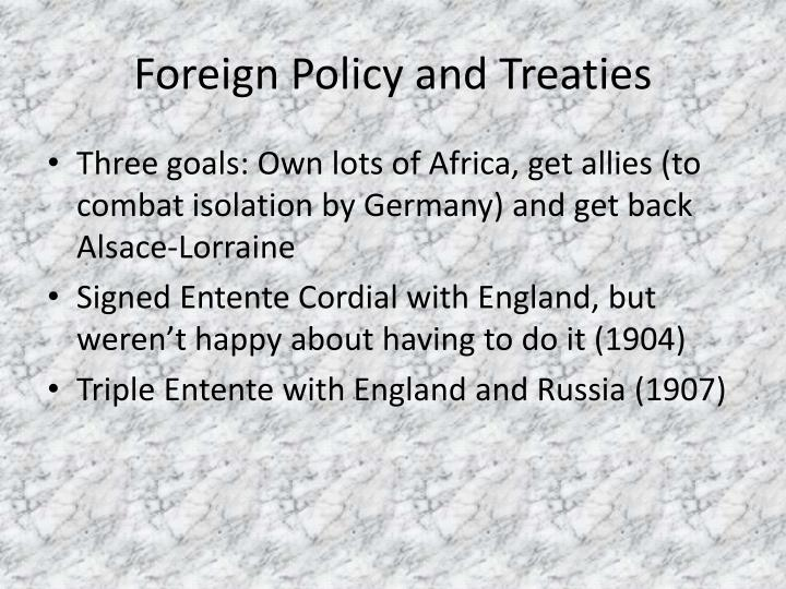 Foreign Policy and Treaties