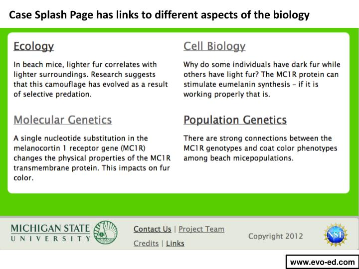 Case Splash Page has links to different aspects of the biology