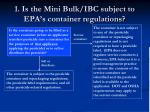 1 is the mini bulk ibc subject to epa s container regulations