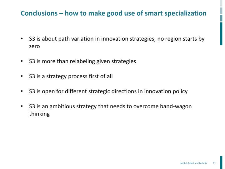Conclusions – how to make good use of smart specialization